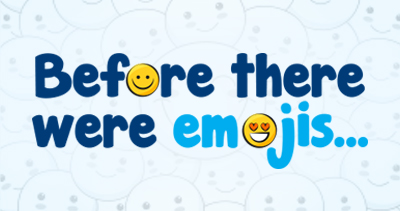 Before there were Emojis