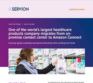 One of the world's largest healthcare products company migrates from on-premise contact center to Amazon Connect