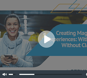 Creating Magical Experiences: With or Without Cloud webinar